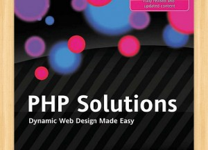Book Php solutions for Web Designers And Developers